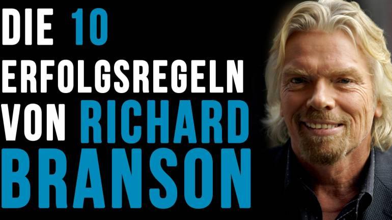 Richard Branson's 10 Regeln des Erfolgs!