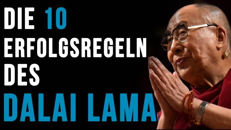 Dalai Lama´s 10 Regeln des Erfolgs!